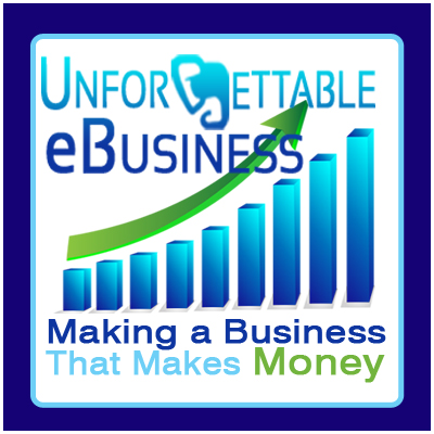 Learn more about our Unforgettable Ebusiness Course